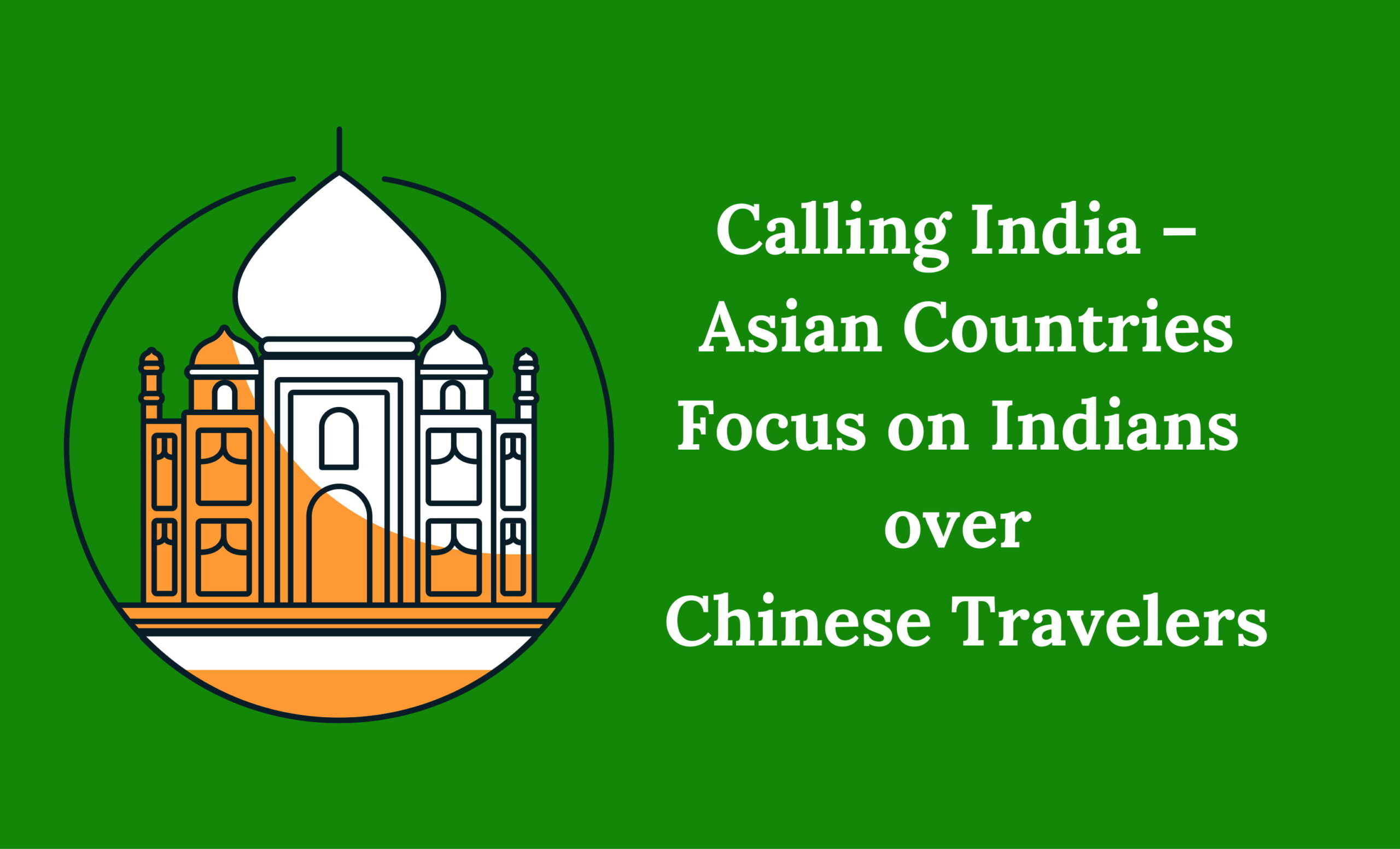 Focusing on Indian tourist over Chinese. Why?